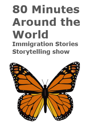 80 Minutes Around the World Immigration Stories Storytelling show logo