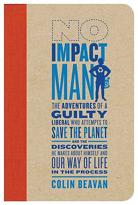 No Impact Man Book